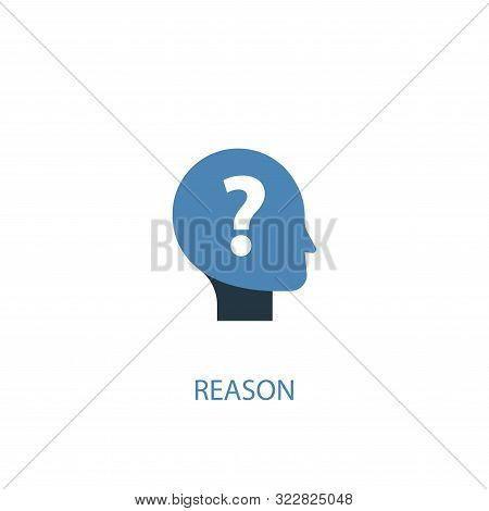 Reason Concept 2 Colored Icon. Simple Blue Element Illustration. Reason Concept Symbol Design. Can B