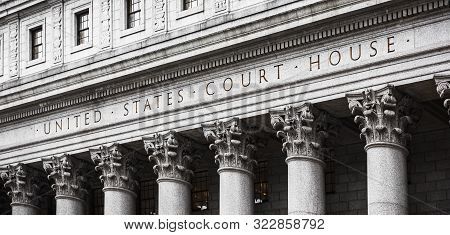 New York, Usa - Apr 28, 2016: United States Court House. Courthouse Facade With Columns, Lower Manha