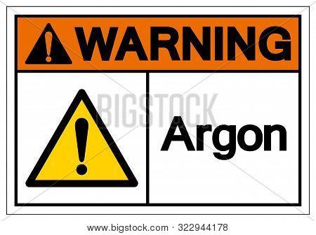 Warning Argon Symbol Sign ,vector Illustration, Isolate On White Background Label. Eps10