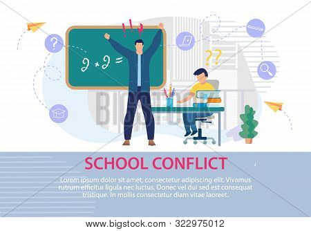 School Conflict Between Teacher And Pupil Poster. Angry, Annoyed Male Schoolmaster Yelling Scolds St