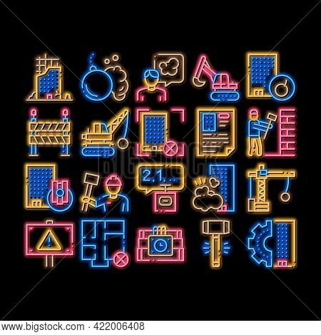 Demolition Building Neon Light Sign Vector. Glowing Bright Icon Crane With Wrecking Ball And Fence,