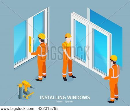 Installing Windows Isometric Background With Handymen In Uniform And Helmets Replacing Old Windows T