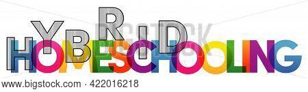 Homeschool Word Vector Illustration. Colored Rainbow Text. Vector Banner. Corporate Concept. Gradien