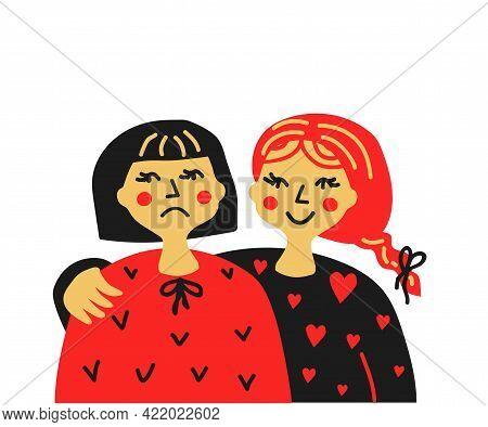 Sad And Cheerful Girls Together. Empathy. Vector Illustration.