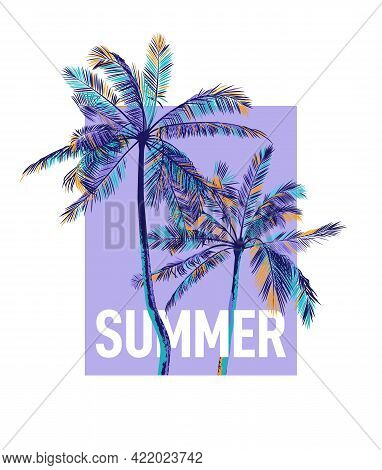 Colorful Palm Trees With Typography Summer On A Lilac Background. Vector Template For Printing On Sh