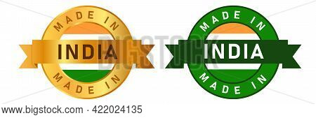Made In India Label Stamp For Product Manufactured By Indian Company Seal Golden Ribbon And Flag