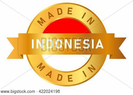Made In Indonesia Label Stamp For Product Manufactured By Indonesian Company Seal Golden Ribbon And
