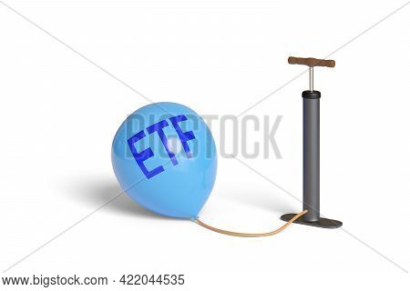 Inflator Inflating A Balloon With Etf Text Isolated On White Background. 3d Illustration.