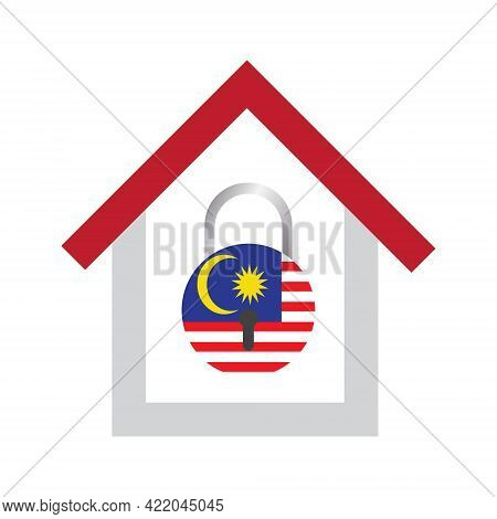 A Vector Of Malaysia Flag In Pad Lock Shape And House. Malaysia Will Having Third Lockdown Caused By
