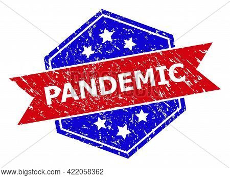 Hexagon Pandemic Watermark. Flat Vector Blue And Red Bicolor Grunge Stamp With Pandemic Tag Inside H