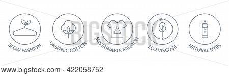 Slow Fashion Badge. Organic Cotton, Natural Dyes Label. Sustainable Fashion Line Icon Set. Eco Visco