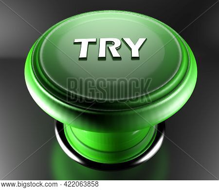 Green Emergency Push Button With The Write Try - 3d Rendering Illustration