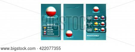 Vertical Banner Of The European Football Championship 2020 For Social Networks. Banner Of Group E Of