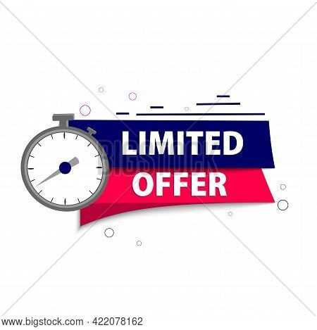 Limited Offer. Red Banner With Clock. Timer, Countdown. Advertising For Sales Promotion. Exclusive D