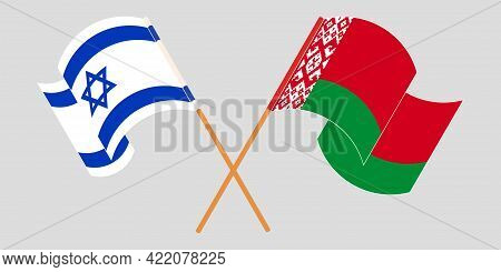 Crossed And Waving Flags Of Belarus And Israel