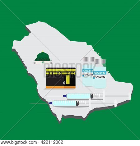 A Vector Of Saudi Map, Kaaba, Masjid Nabawi And Two Doses Vaccine Of Covid-19. People That Entering