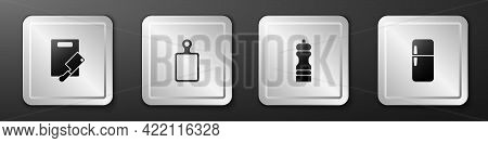 Set Cutting Board And Meat Chopper, , Pepper And Refrigerator Icon. Silver Square Button. Vector