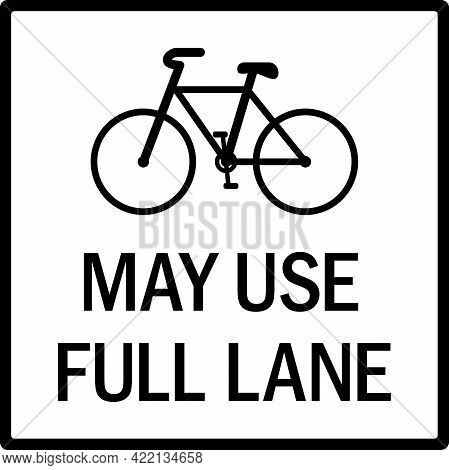 May Use Full Lane With Cycle Sign. Black On White Background. Traffic Signs And Symbols.