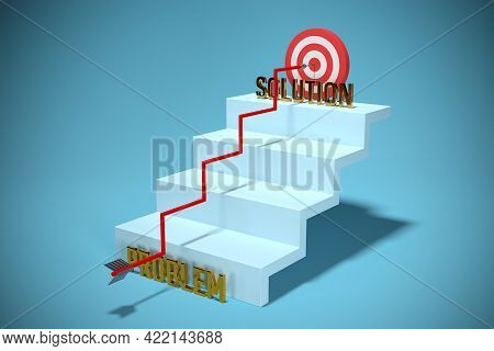 Hard Way From Problem To Solution. Concept With Arrow Hit The Target And Growing Stairs, 3d Render.