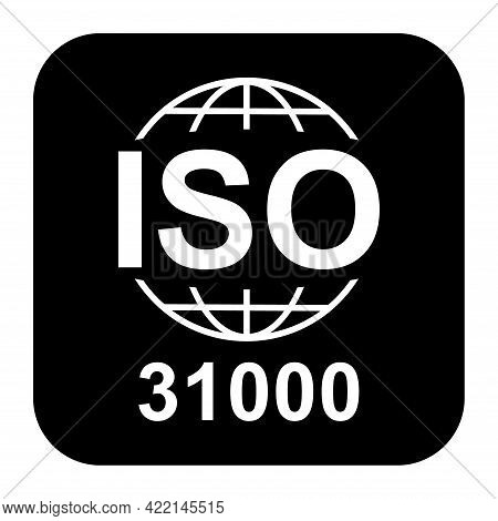 Iso 31000 Icon. Risk Management. Standard Quality Symbol. Vector Button Sign Isolated On White Backg