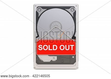 Hard Disk Drive Hdd With Sold Out Sign. Shortages Of Hdd Concept, 3d Rendering Isolated On White Bac