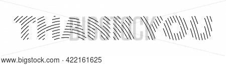 Thank You - Striped Inscription. Modern Simple Design Of Concentric Circles In The Shape Of Letters.