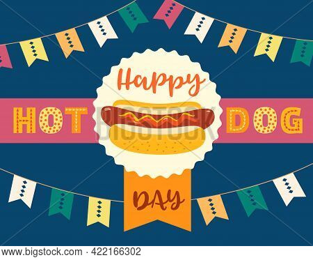 Hot Dogs Day Vector Greeting Card. July National Hot Dog Month Holiday Celebration. Sausage In Bun C