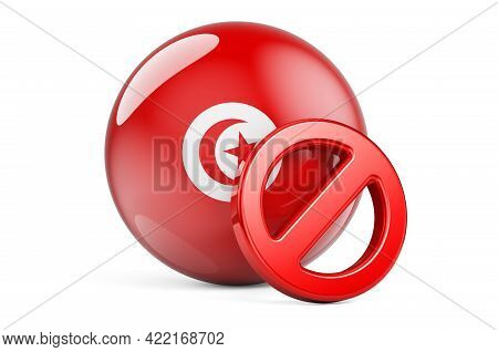 Forbidden Symbol With Tunisian Flag. Prohibition In Tunisia Concept, 3d Rendering Isolated On White