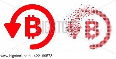 Dissolved Pixelated Bitcoin Refund Vector Icon With Wind Effect, And Original Vector Image. Pixel Tr