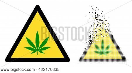 Fractured Dotted Cannabis Warning Vector Icon With Wind Effect, And Original Vector Image. Pixel Dis