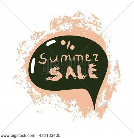 Bubble With Text Summer Sale. Hand Drawn Element For Poster, Flyers, Shop Sale. Discount Summer Offe