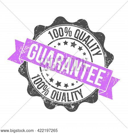 100% Quality Guarantee. Stamp Impression With The Inscription. Old Worn Vintage Stamp. Stock Vector