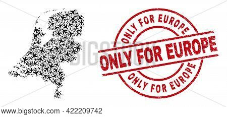 Only For Europe Grunge Stamp, And Netherlands Map Mosaic Of Air Force Elements. Mosaic Netherlands M
