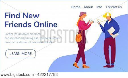 Find New Friends Online Landing Page Vector Template. Social Media Blogging, Website Interface Idea