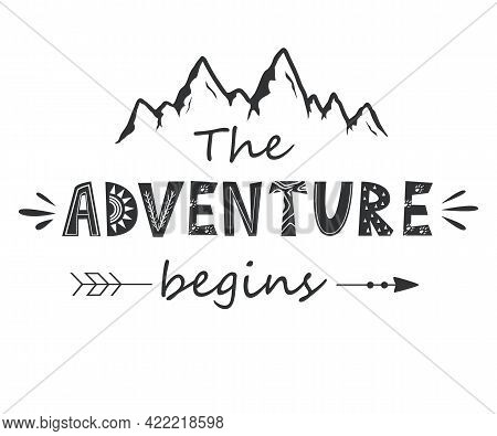 The Adventure Begins Lettering In Scandinavian Style. Vector Illustration With Mountains Silhouettes