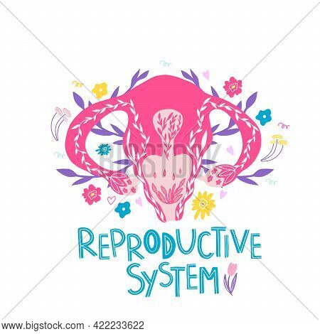 Female Reproductive System With Flowers. Female Anatomy - Uterus, Ovaries, Fallopian Tubes. Hand-dra