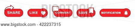 Like, Comment, Save, Notification, Share Buttons Set. Icon Set With Red Comment, Like And Share Butt