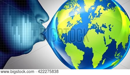 Global Inflation And World Economic Bubble Concept Or Overvalued Economy As A Financial Crisis And I