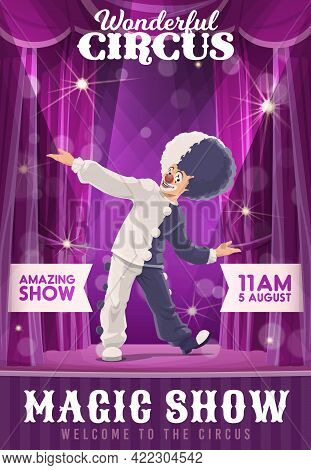 Shapito Circus Poster, Cartoon Funny Clown Character Dance On Stage. Vector Flyer, Invitation To Big