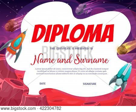 Kids Diploma With Planet Area, Vector Certificate With Cartoon Space Landscape, Rockets Over Planet