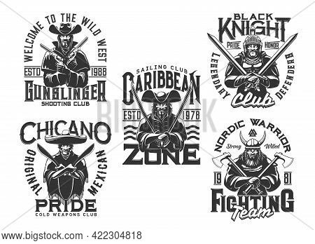 Pirate, Knight Warrior And Wild West T Shirt Prints, Vector Icons And Quotes. Medieval Knight In Arm