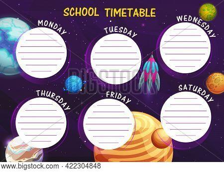 School Timetable With Cartoon Space Planets Vector Background Frame. Children Education Schedule Of