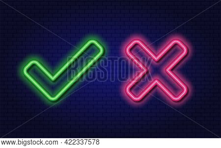 Check Mark And Cross Neon Elements. Accept And Reject. Right And Wrong. Glowing Vector Retro Sign On