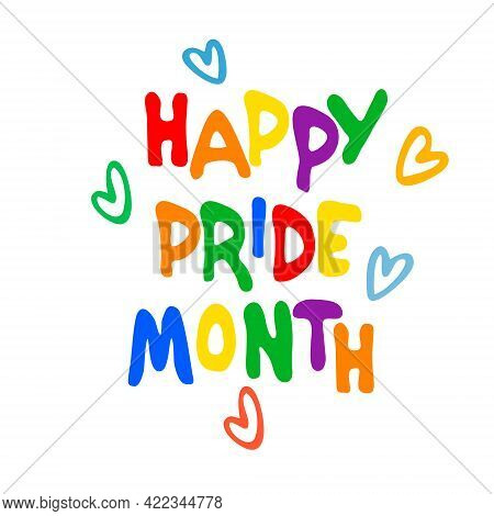 Happy Pride Month. Annual Sexual Diversity Celebrations Logo. Rainbow-colored Hand Lettering Decorat