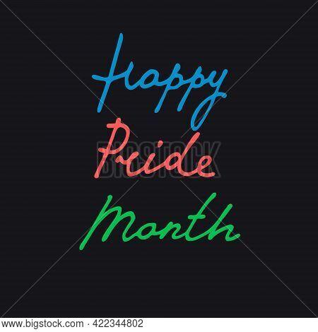 Happy Pride Month Handwritten Greeting On Dark Blue Background