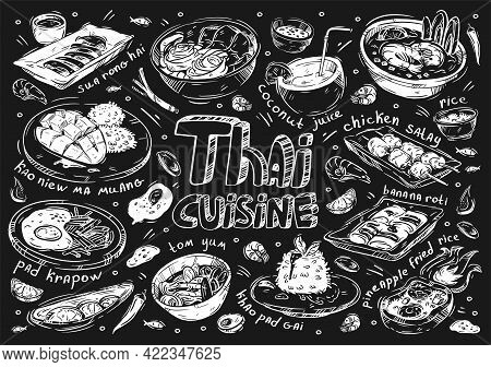 Hand Drawn Vector Illustration Food. Doodle Thai Cuisine: Meat Sua Rong Hai, Kaoniew Ma Muang, Pad K