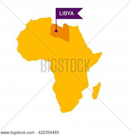 Libya On An Africa S Map With Word Libya On A Flag-shaped Marker.