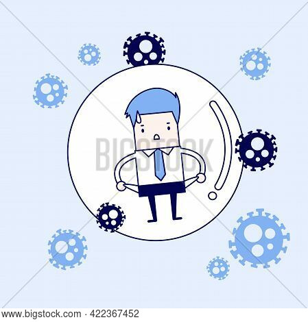 Businessman No Money In Bubble Against Virus And Infection. Social Distancing Or Physical Distancing