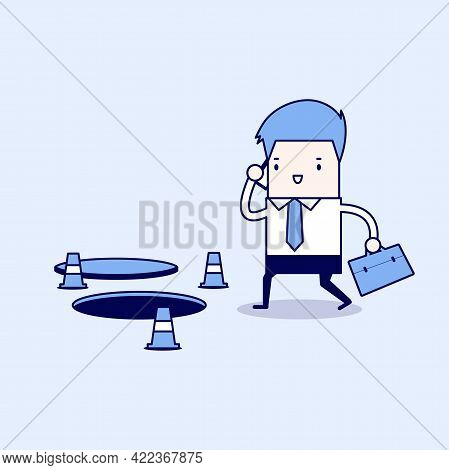 Businessman Is Talking On The Phone Without Being Careful Of The Hole On The Ground. Cartoon Charact