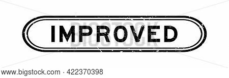 Grunge Black Improved Word Rubber Seal Stamp On White Background